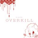 OVERKILL/Co shu Nie