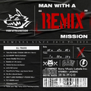 "MAN WITH A ""REMIX"" MISSION/MAN WITH A MISSION"