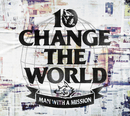 Change the World/MAN WITH A MISSION
