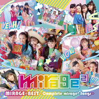 MIRAGE☆BEST -Complete mirage2 Songs-