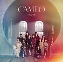 CAMEO/=LOVE