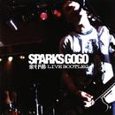 斜陽 LIVE BOOTLEG (Live)/SPARKS GO GO