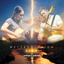 Mettavolution Live/Rodrigo Y Gabriela
