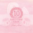 ClariS 10th Anniversary BEST - Pink Moon -/ClariS