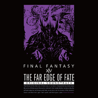 THE FAR EDGE OF FATE: FINAL FANTASY XIV Original Soundtrack