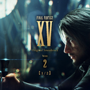 FINAL FANTASY XV Original Soundtrack Volume 2【1/2】/SQUARE ENIX