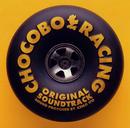 チョコボレーシング~幻界へのロード~オリジナル・サウンドトラック/SQUARE ENIX