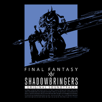 SHADOWBRINGERS: FINAL FANTASY XIV Original Soundtrack