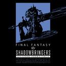 SHADOWBRINGERS: FINAL FANTASY XIV Original Soundtrack/SQUARE ENIX