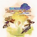 聖剣伝説 レジェンド オブ マナ Remastered: The Soundtrack/下村 陽子