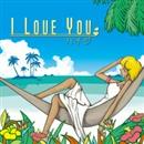I LOVE YOU/ハイジ