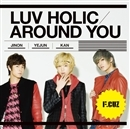 LUV HOLIC/AROUND YOU/F.CUZ