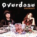Overdose/DGMAS