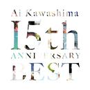 川嶋あい 15th Anniversary BEST/川嶋あい