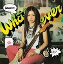Whatever/中ノ森BAND