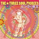 ピンクと呪文/THE THREE SOUL PIGREES