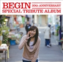 -BEGIN 20th ANNIVERSARY- SPECIAL TRIBUTE ALBUM/Various Artists