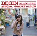 BEGIN 20th ANNIVERSARY- SPECIAL TRIBUTE ALBUM
