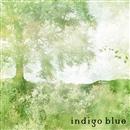 風のかおり/indigo blue