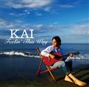 Feelin' This Way/KAI