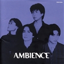 AMBIENCE/AMBIENCE