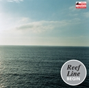 Reef Line/BEGIN