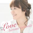 Love/岩崎 宏美