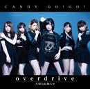 overdrive / 大切なお知らせ (通常盤A)/CANDY GO!GO!