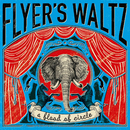 FLYER'S WALTZ/a flood of circle