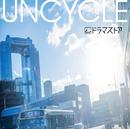 UNCYCLE/ドラマストア