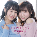 FLAWLESS/Pyxis