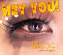 HEY YOU!/渚ようこ