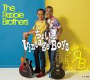 ちょい悪 Vintage Boys/ルービー・ブラザーズ