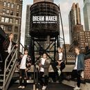 WE ARE DREAM MAKER 2/DREAM MAKER