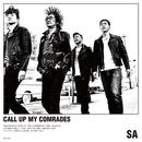 CALL UP MY COMRADES/SA