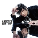 Addicted BOX(TYPE A)/加藤和樹