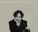 TWILIGHT WANDERERS BEST OF YUJI NAKADA -2011-2020-/中田裕二