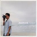 Horizon/Jazztronik