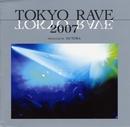 TOKYO RAVE 2007/V.A.