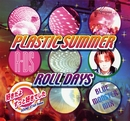 PLASTIC SUMMER/ROLL DAYS