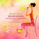 Lovely&Sweet!桑田佳祐カヴァーJAZZ&Bossa Compilation ALBUM【ラブソング編】/ケニー・ジェームス・トリオ