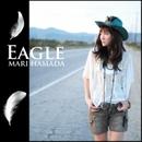 Eagle/浜田 麻里