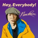 Hey、Everybody!/NONA REEVES