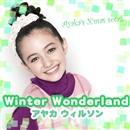 Winter Wonderland/アヤカ ウィルソン