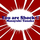 YouはShock~アニメ・特撮HIT COVERS/田中昌之(ex.クリスタルキング)
