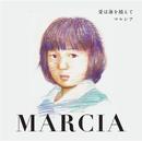 Marcia~愛は海を越えて/マルシア