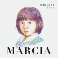 Marcia~愛は海を越えて