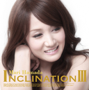 INCLINATION III/浜田 麻里
