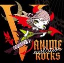 V-ANIME ROCKS evolution/V.A