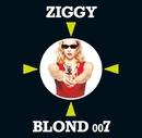 BLOND 007(リマスター・バージョン)/ZIGGY